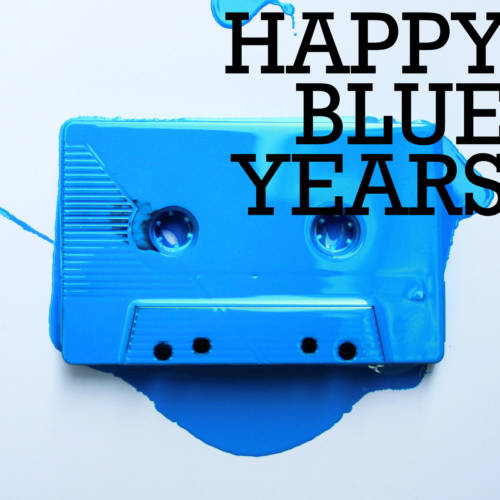 Jaquette de l'album «Happy Blue Years»