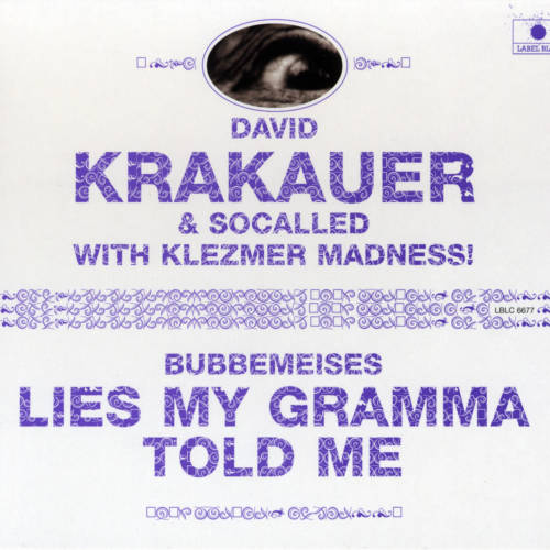 Jaquette de l'album «Bubbemeises – Lies My Gramma Told Me (feat. Socalled & Klezmer Madness!)»