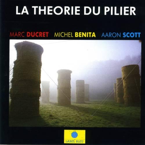 Jaquette de l'album «La théorie du pilier»