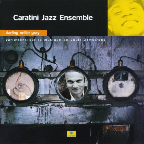 Jaquette de l'album «Darling Nellie Gray (Variations sur la musique de Louis Armstrong)»