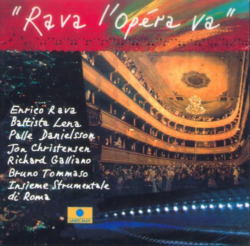 Jaquette de l'album «Rava l'opéra va»